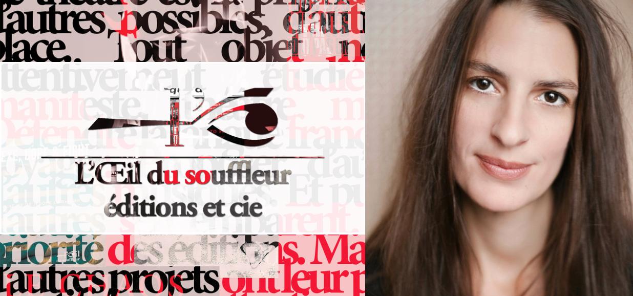 L'Œil du souffleur © Anaëlle Cathala
