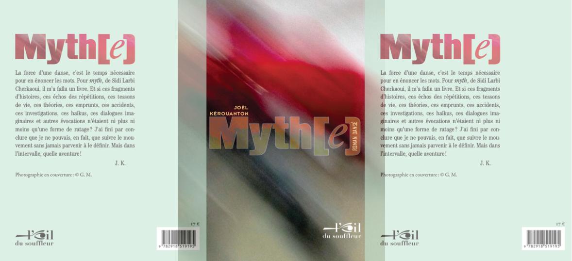 Myth(e) - roman dansé | Joël Kerouanton - Hors collection