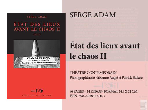 État des lieux avant le chaos II | Serge Adam - Collection Théâtre