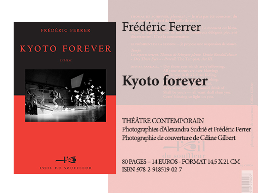 Kyoto Forever | Frédéric Ferrer - Collection Théâtre