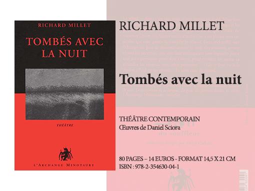 Tombés avec la nuit | Richard Millet - Collection Théâtre
