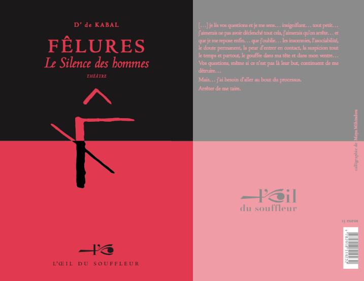 Fêlures-Le Silence des hommes | D' de Kabal - Collection Théâtre