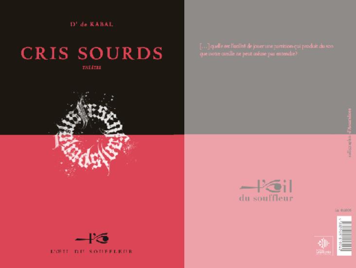 Cris sourds | D' de Kabal - Collection Théâtre
