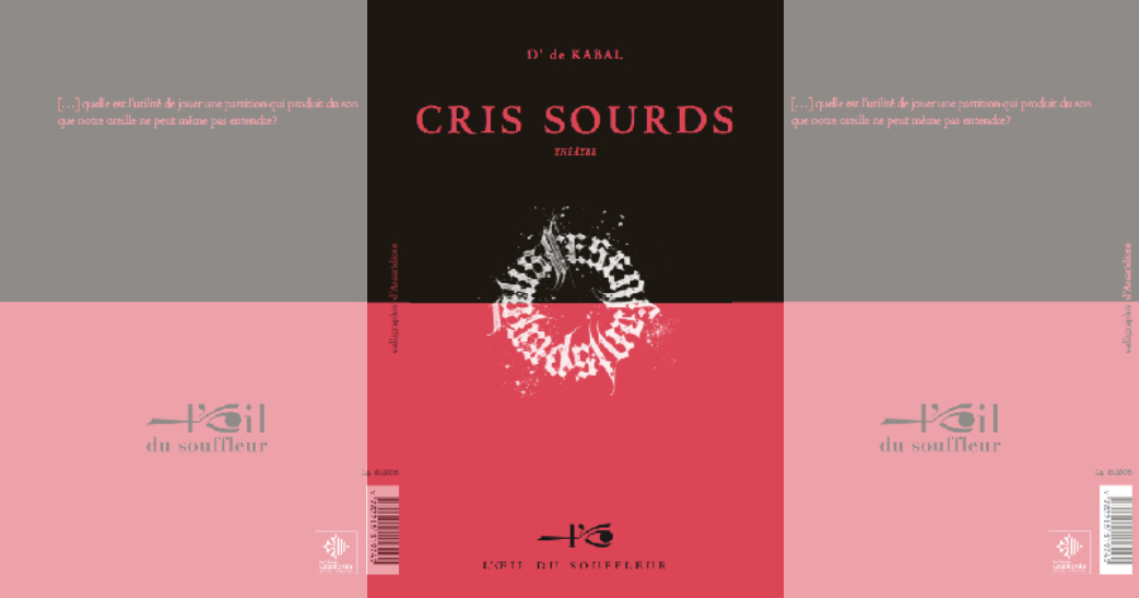Cris sourds |D' de Kabal