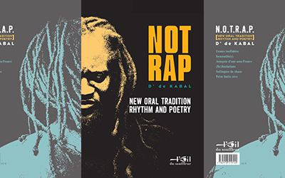 N.O.T.R.A.P. - Now oral tradition rhythm and poetry | D' de Kabal