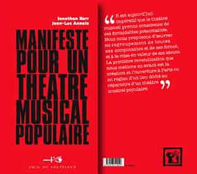 Manifeste pour un théâtre musical populaire | Jonathan Kerr et Jean-Luc Annaix