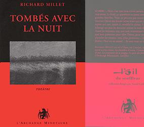 Tombés avec la nuit - Richard Millet